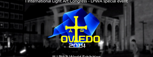 Official LPWA Video Report from Oviedo 2014 Light Art Congress and Exhibition
