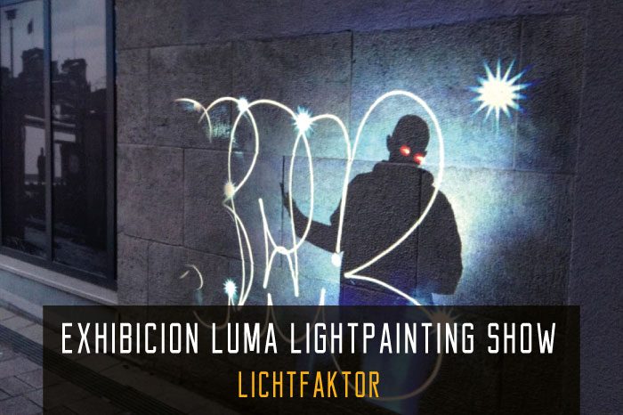EXHIBICION-LUMA-LIGHTPAINTING-SHOW